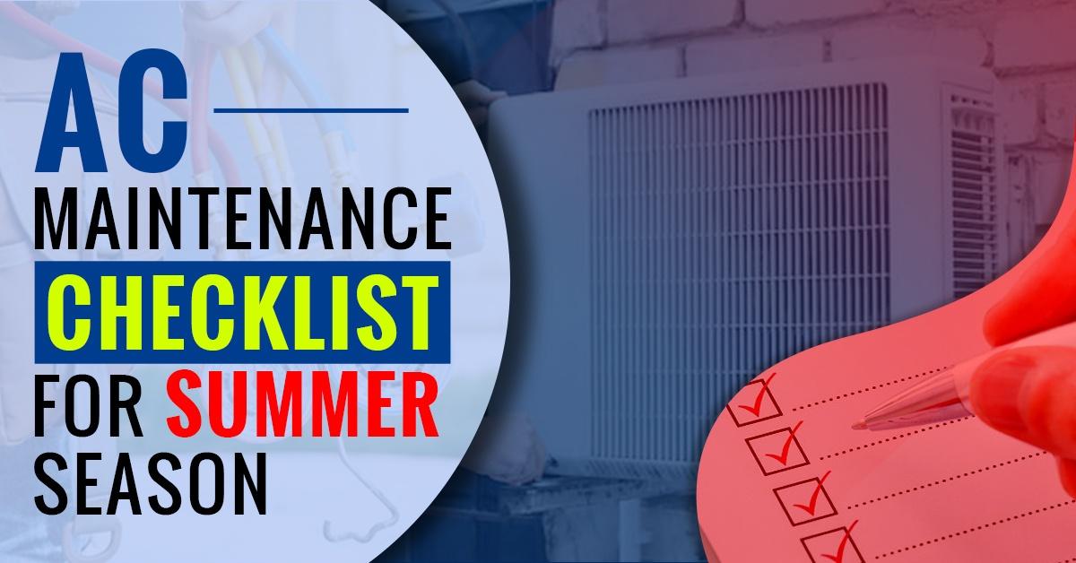 Ac Maintenance Checklist for Summer Season