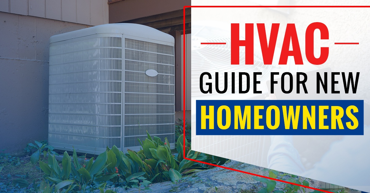 HVAC Guide for New Homeowners – Bob's Climate Control