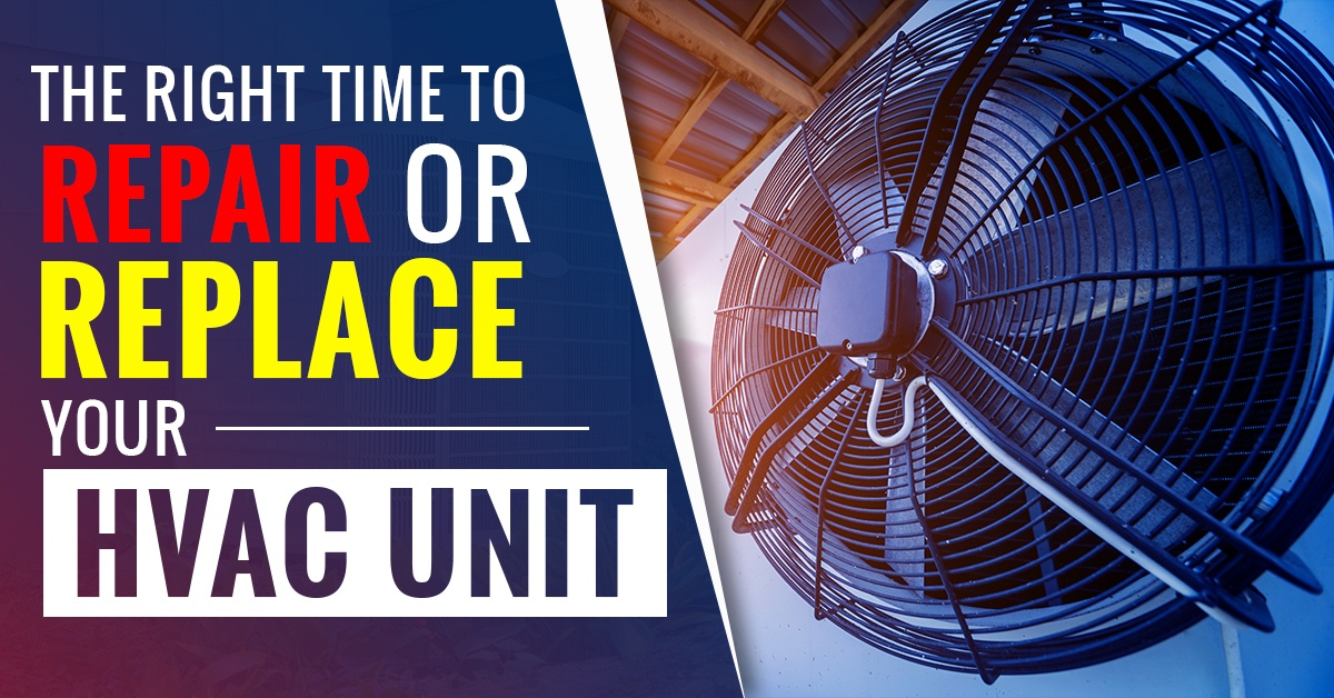 How To Determine The Right Time To Repair Or Replace Your HVAC Unit?