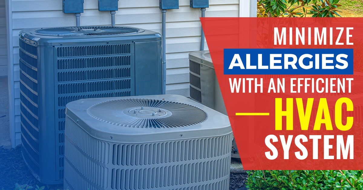 Minimize Allergies with an Efficient HVAC System – Bob's Climate Control
