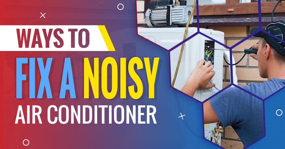 Ways To Help You Fix A Noisy Air Conditioner – Bob's Climate Control